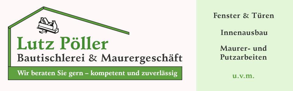 Bautischlerei Lutz Pöller in Zetzschdorf | Tischlerei für Zeitz und Umgebung
